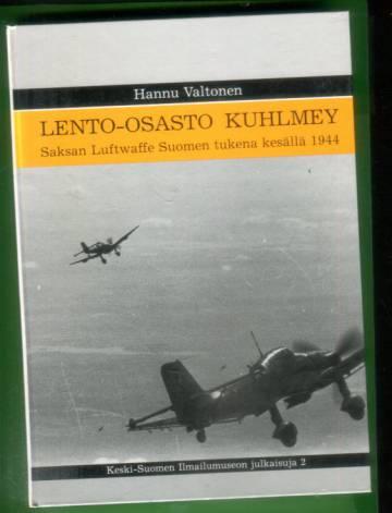 Lento-osasto Kuhlmey - Saksan Luftwaffe Suomen tukena kesällä 1944