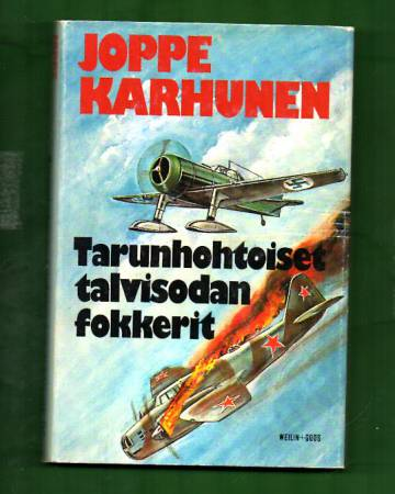 Tarunhohtoiset talvisodan Fokkerit