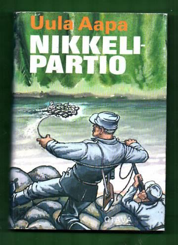 Nikkelipartio - Kertomus suomalais-saksalaisen partion tiedusteluretkestä vuonna 1943 Montshegorskin