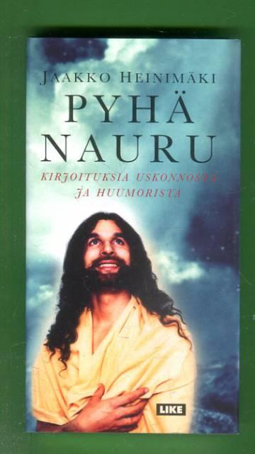 Pyhä nauru - Kirjoituksia uskonnosta ja huumorista