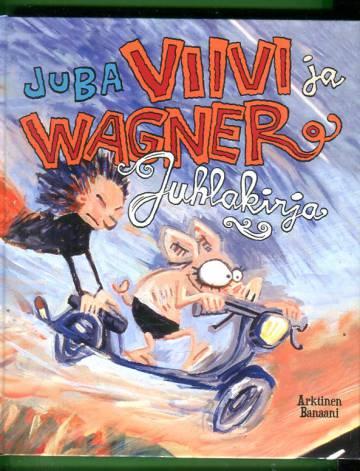 Viivi ja Wagner juhlakirja