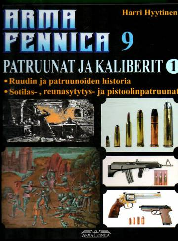 Arma Fennica 9 - Patruunat ja kaliberit 1