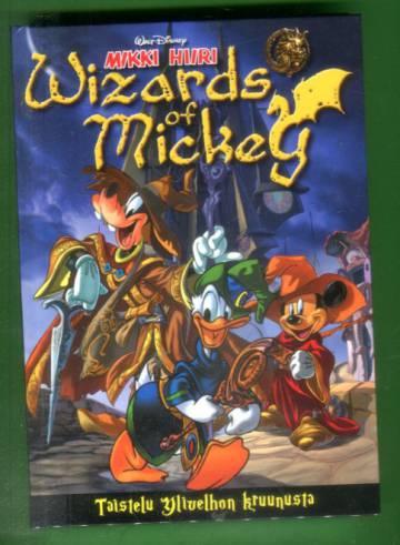 Mikki Hiiri - Wizards of Mickey: Taistelu Ylivelhon kruunusta