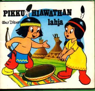 Disneyn Minni-kirjat 42 - Pikku Hiawathan lahja