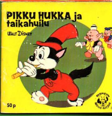Disneyn Minni-kirjat 35 - Pikku Hukka ja taikahuilu