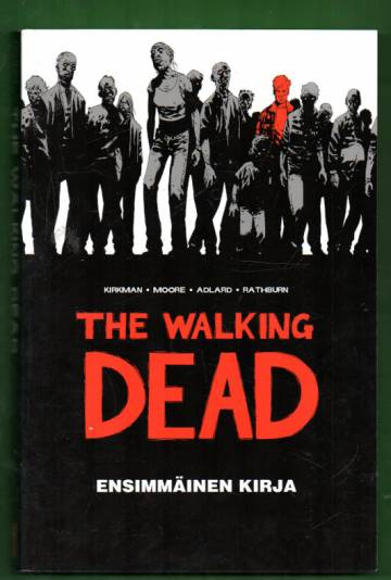 The Walking Dead - Ensimmäinen kirja