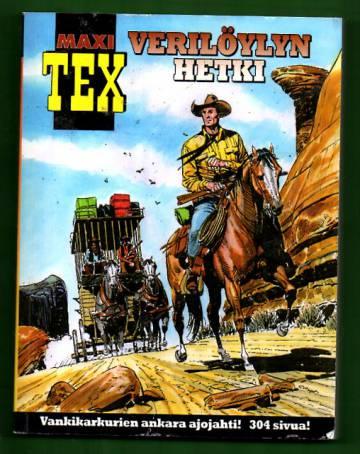 Maxi Tex 23 - Verilöylyn hetki