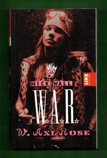 W.A.R. - W. Axl Rose