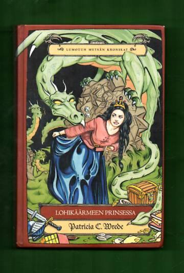 Lumotun metsän kronikat 1 - Lohikäärmeen prinsessa