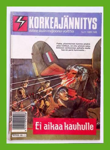 Korkeajännitys 11/89 - Ei aikaa kauhulle