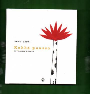 Kukko puussa - Mitallisia runoja