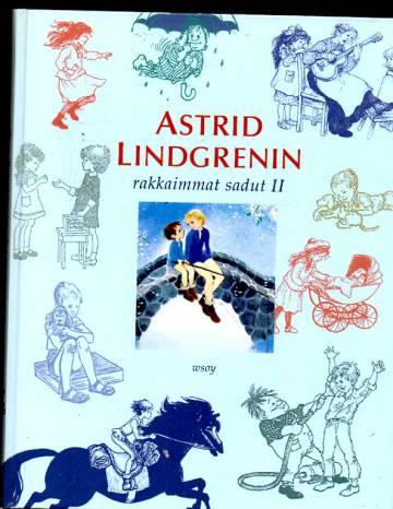 Astrid Lindgrenin rakkaimmat sadut II