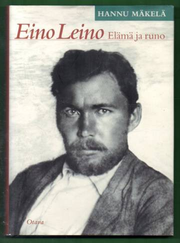 Eino Leino - Elämä ja runo
