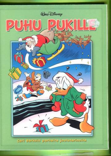 Puhu pukille - Carl Barksin parhaita joulutarinoita
