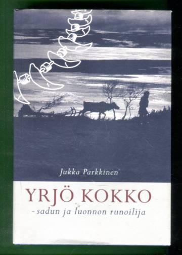 Yrjö Kokko - Sadun ja luonnon runoilija