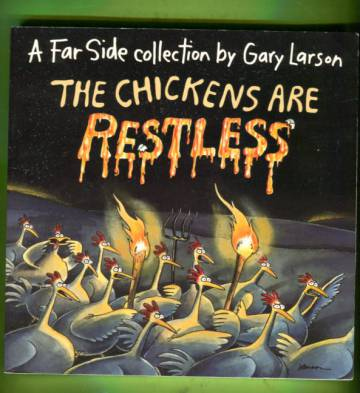 The Chickens are Restless - A Far Side Collection by Gary Larson