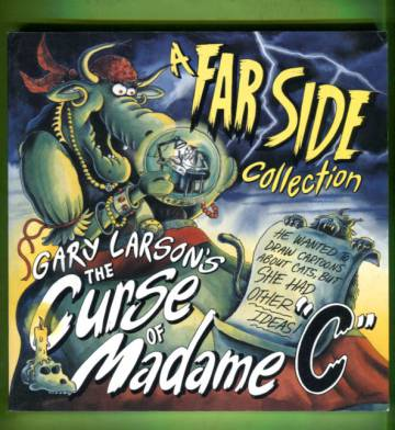 Gary Larson´s the Curse of Madame ´C´ - A Far Side Collection