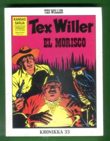 Tex Willer -kronikka 33 - El Morisco & Fort Defiance