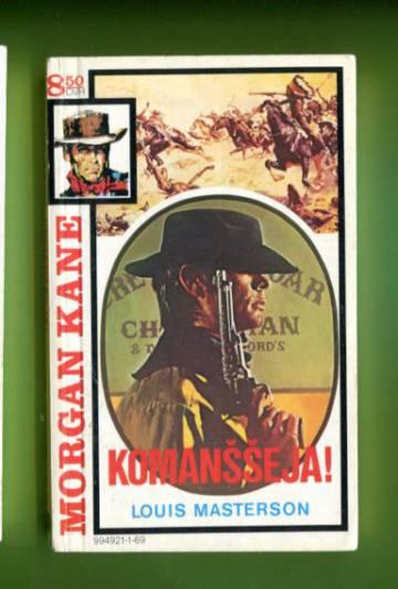 Morgan Kane 69 - Komansseja!