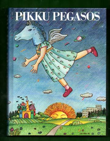 Pikku Pegasos - 400 kauneinta lastenrunoa