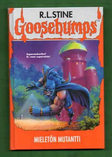 Goosebumps - Mieletön mutantti
