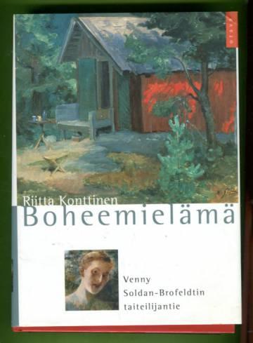 Boheemielämä - Venny Soldan-Brofeldtin taiteilijantie