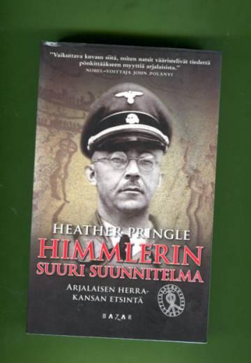 Himmlerin suuri suunnitelma - Arjalaisen herrakansan etsintä