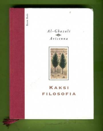 Kaksi filosofia - Avicennan ja al-Ghazalin omaelämäkerrat