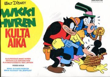 Mikki Hiiren kulta-aika - Viides kirja: Mikki ja kaksi rosvoa & Mikin vilkkaat veljenpojat