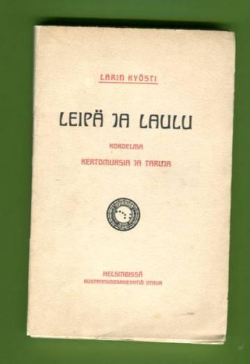 Leipä ja laulu - Kokoelma kertomuksia ja taruja