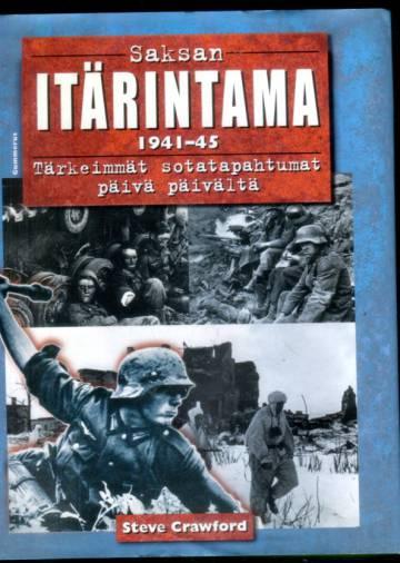 Saksan itärintama 1941-45 - Tärkeimmät sotatapahtumat päivä päivältä