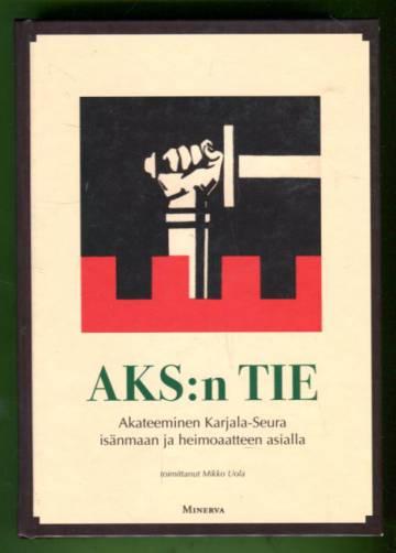 AKS:n tie - Akateeminen Karjala-Seura isänmaan ja heimoaatteen asialla
