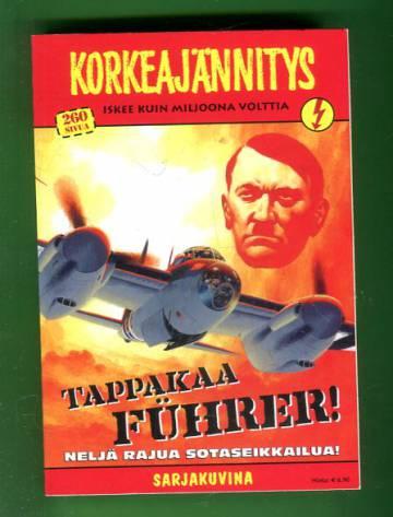 Korkeajännitys 8/10 - Tappakaa Führer!
