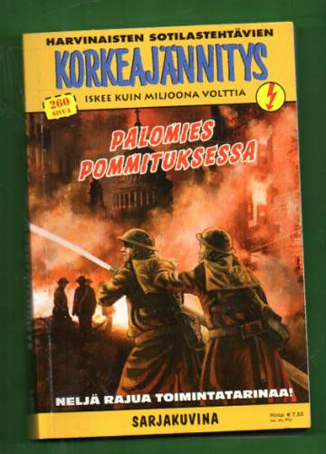 Korkeajännitys 5E/12 - Harvinaisten sotilastehtävien Korkeajännitys: Palomies pommituksessa