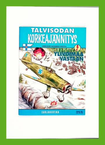 Taskukorkkari 8B/99 - Talvisodan Korkeajännitys: Ylivoimaa vastaan