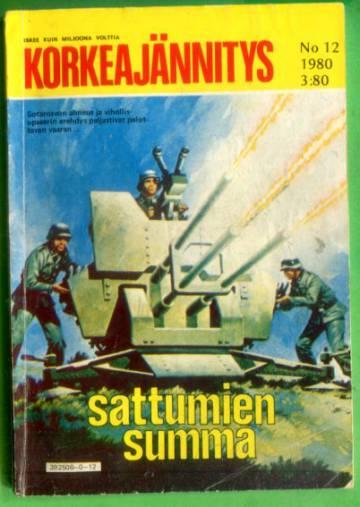 Korkeajännitys 12/80 - Sattumien summa