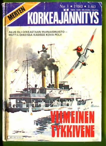 Merten Korkeajännitys 3/80 - Viimeinen tykkivene
