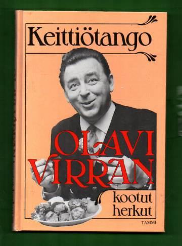 Keittiötango - Olavi Virran kootut herkut