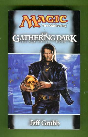 Magic: The Gathering - Ice Age Cycle 1: The Gathering Dark