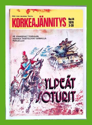 Korkeajännitys 14/78 - Ylpeät soturit