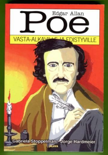 Poe vasta-alkaville ja edistyville