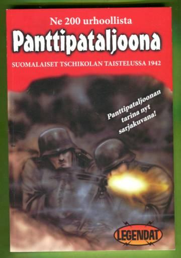 Ne 200 urhoollista - Panttipataljoona: Suomalaiset Tschikolan taistelussa 1942