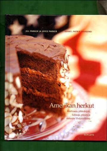 Amerikan herkut - Muffinsseja, pikkuleipiä, kakkuja, piiraita ja makeisia Yhdysvalloista