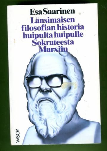 Länsimaisen filosofian historia huipulta huipulle Sokrateesta Marxiin