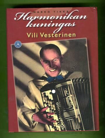 Harmonikan kuningas - Vili Vesterinen