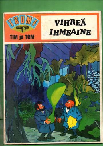 Trumf-sarja 1 - Tim ja Tom - Vihreä ihmeaine