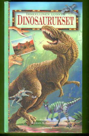 Ihmeellinen luonto - Dinosaurukset