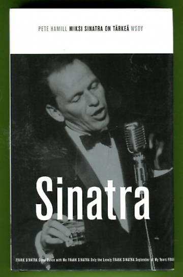Miksi Sinatra on tärkeä