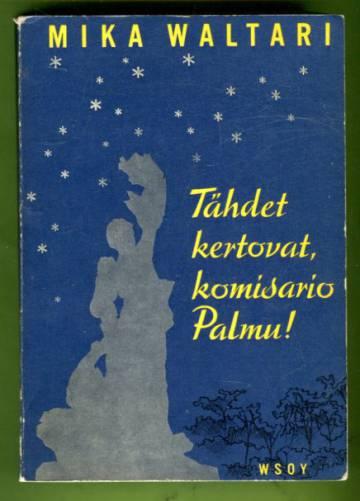 Tähdet kertovat, komisario Palmu!