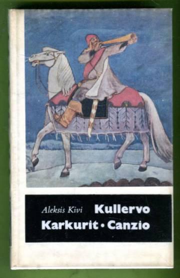 Kullervo, Karkurit & Canzio